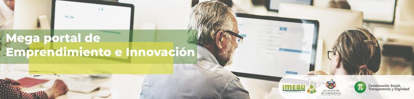 Mega Portal de Emprendimiento e Innovación del IMEBU